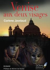 Venise aux deux visages - Corinne Javelaud